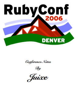 Rubyconf2006Notes